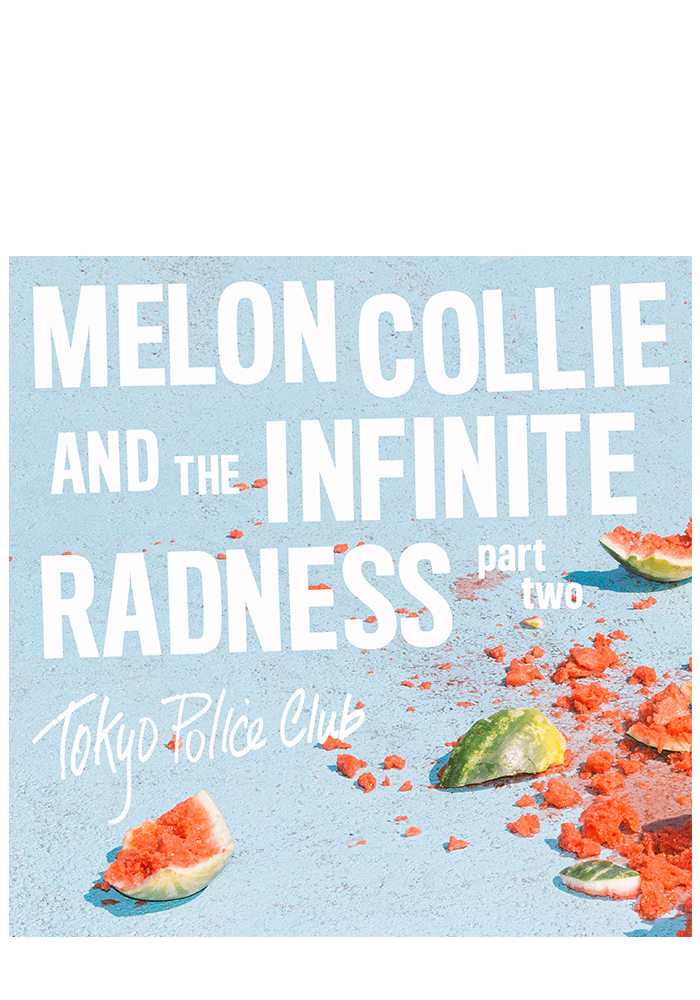 Melon Collie And The Infinite Radness Pt.2 (CD)-Tokyo Police Club-Dine Alone Records