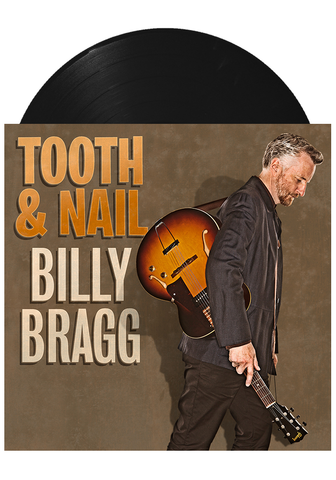 Billy Bragg - Tooth & Nail (LP)