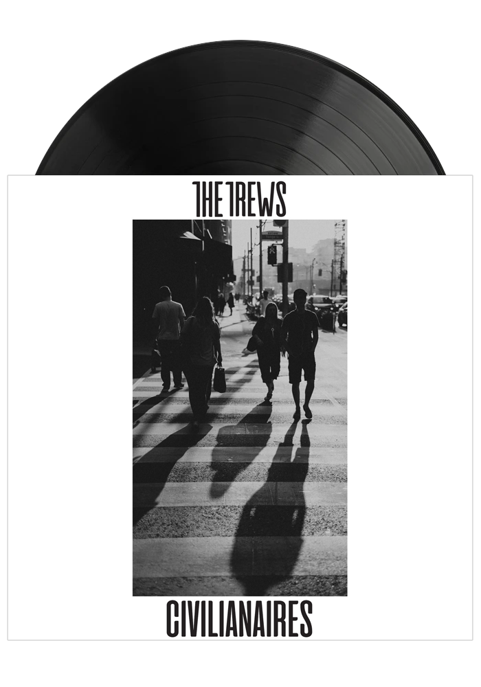 The Trews - Civillianaires (LP)
