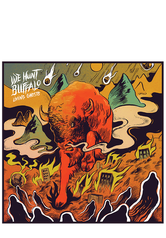 WE HUNT BUFFALO - Living Ghosts (CD) - New Damage Records