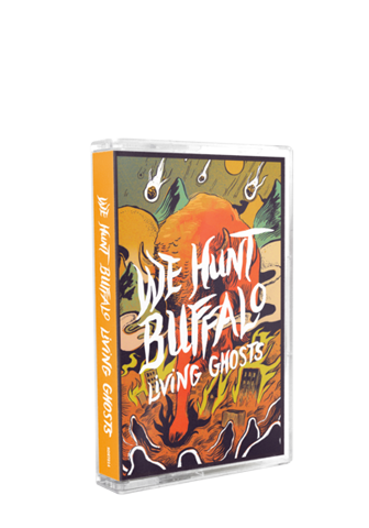 WE HUNT BUFFALO - Living Ghosts (Tape) - New Damage Records