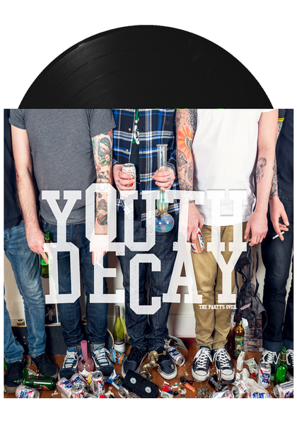 Youth Decay - The Party's Over (Black LP)