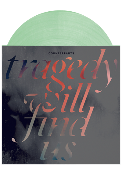 COUNTERPARTS - Tragedy Will Find Us (Coke Bottle Green LP)