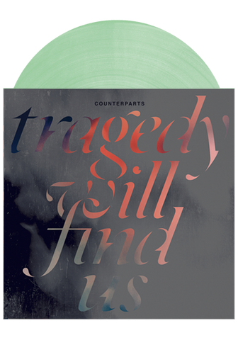 COUNTERPARTS - Tragedy Will Find Us (Coke Bottle Green LP) - New Damage Records