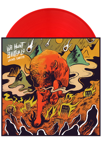 WE HUNT BUFFALO - Living Ghosts (Translucent Red LP) - New Damage Records