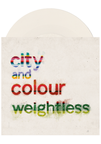 "City and Colour - Weightless (7"")"