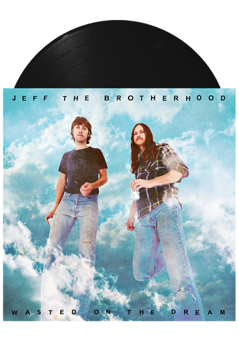 JEFF The Brotherhood - Wasted on the Dream (LP)