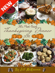 Jill's Plant-Based Thanksgiving Dinner 2018