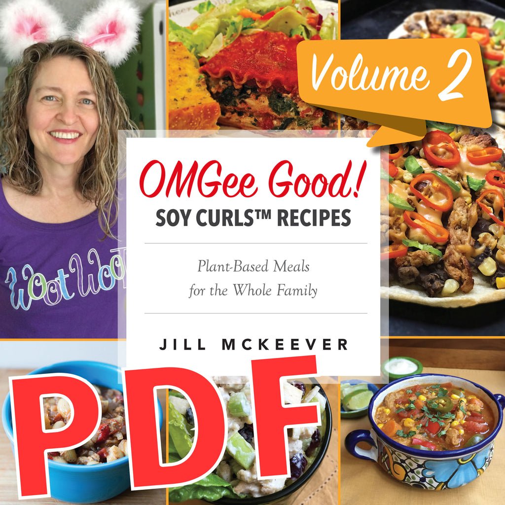 Omgee good soy curls recipes volume 2 pdf jill mckeever soy curls recipes volume 2 pdf forumfinder Image collections