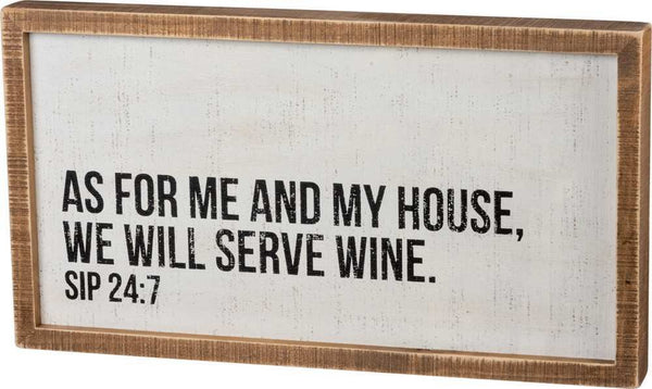 Inset Box Sign - We Will Serve Wine | PREORDER