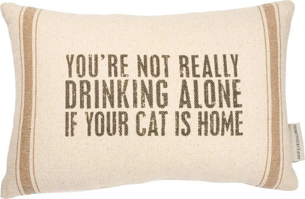 Pillow - Not Drinking Alone If Your Cat Is Home | PREORDER