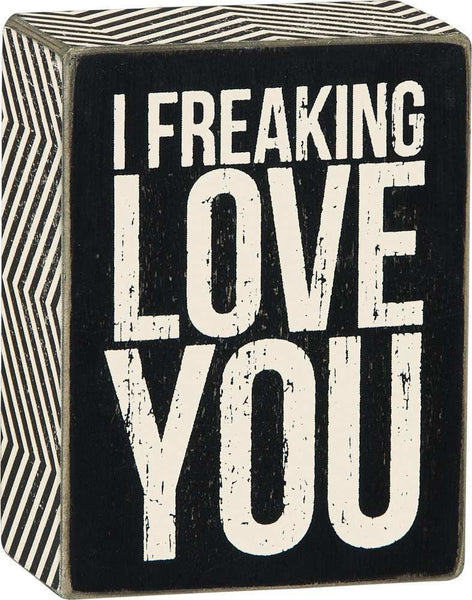 Box Sign - Freaking Love | PREORDER
