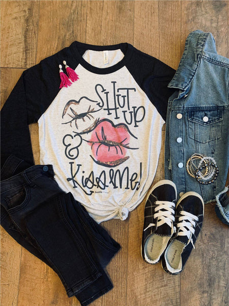 Shut up and Kiss Me! Raglan |PREORDER|
