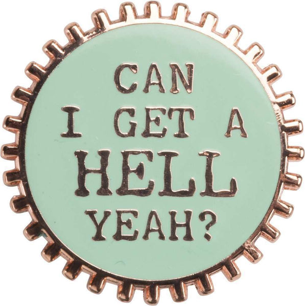 Enamel Pin - Can I Get | PREORDER