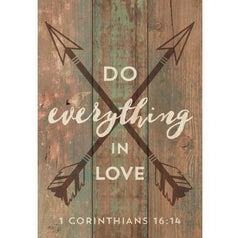 Do Everything in Love Mini Sign