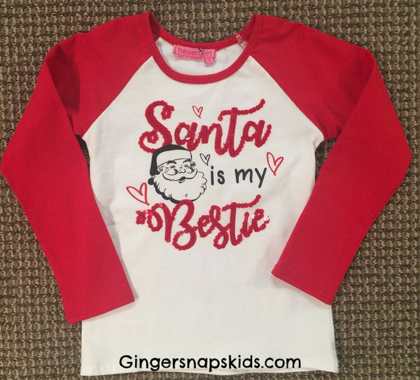 Haven Girl Santa is My Bestie Raglan Top (sz 4-14) |