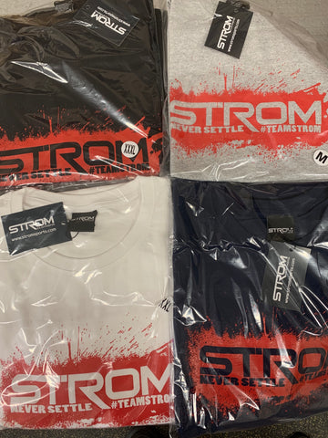 #TEAMSTROM #neversettle Assorted T-Shirts