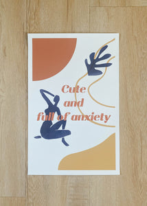Cute and Full of Anxiety Poster
