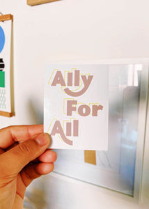 Ally For All Sticker