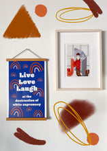 Load image into Gallery viewer, Live Love Laugh Poster (PROCEEDS FOR PROTESTERS)
