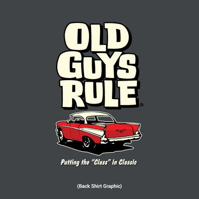"Old Guys Rule - Putting the ""Class"" in Classic - Charcoal T-Shirt - Back Design"
