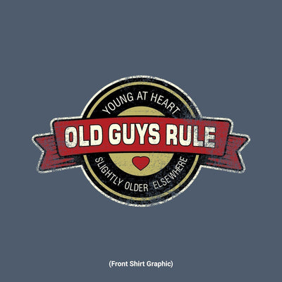 Old Guys Rule - Young at Heart - Navy Heather T-Shirt - Front Design