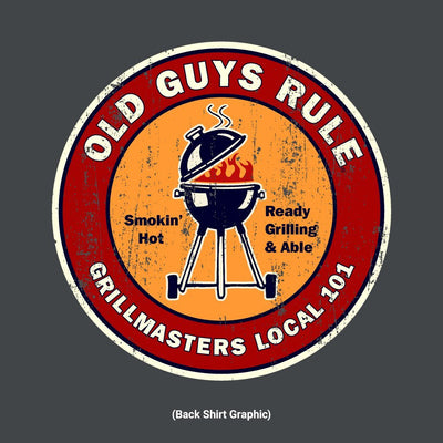 Old Guys Rule - Grillmasters Local - Charcoal T-Shirt - Back Graphic