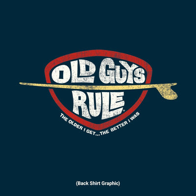 Old Guys Rule - Older I Get Surfing - Navy Heather T-Shirt - Back Design