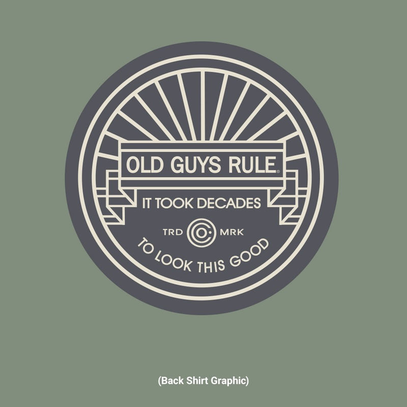 Old Guys Rule - It Took Decades - Heather Military Green T-Shirt - Main View