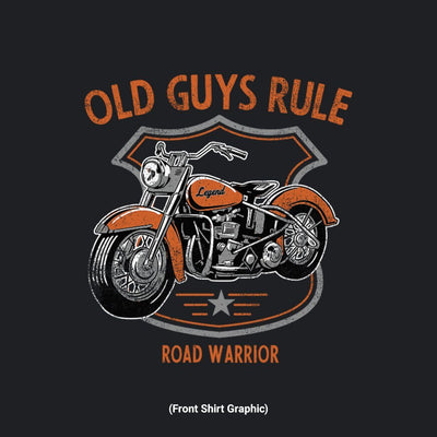 Old Guys Rule - Road Warrior - Black T-Shirt - Front Graphic