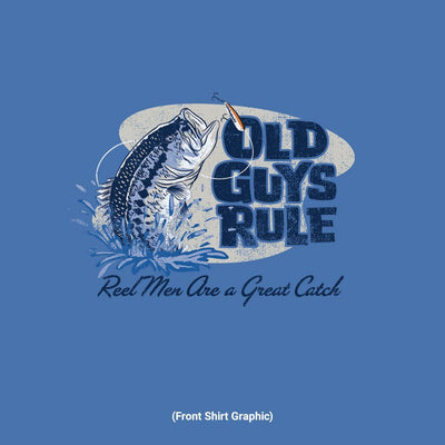 Old Guys Rule - Reel Men - Iris T-Shirt - Front Graphic