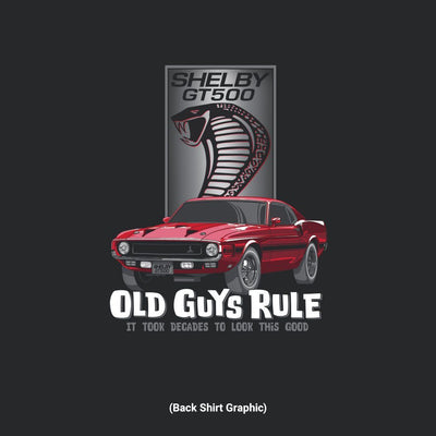 Old Guys Rule - Shelby Look Good - Black - Back Graphic