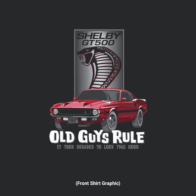 Old Guys Rule - Shelby Look Good - Black - Front Graphic