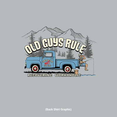 Old Guys Rule - Recovering Workaholic - Sport Grey T-Shirt - Back Graphic