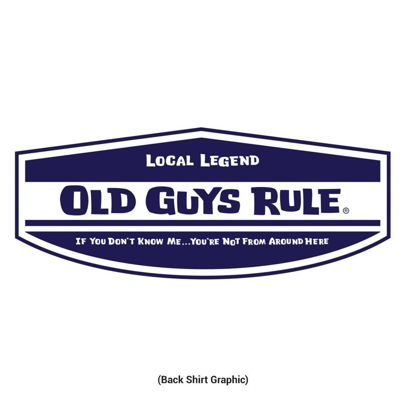 Old Guys Rule - Local Legend - If You Don't Know Me... - White - Main View