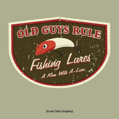 Old Guys Rule - T-Shirt - Man with A Lure - Cactus - Front Graphic
