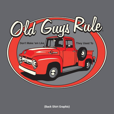 Old Guys Rule - Red Truck - Don't Make'em Like They Used To - Charcoal T-Shirt - Back Design