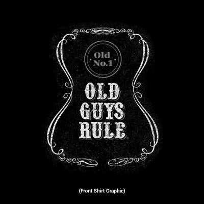 Old Guys Rule - Age Ain't Nothin But A Number - Black T-Shirt - Front Design