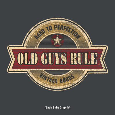 Old Guys Rule - Aged To Perfection - Vintage Goods - Charcoal T-Shirt - Back Design