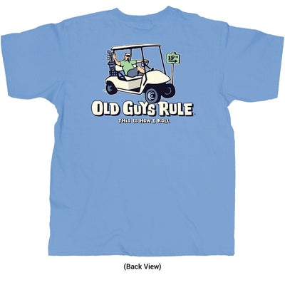Old Guys Rule - This Is How I Roll - Kings Blue T-Shirt - Back