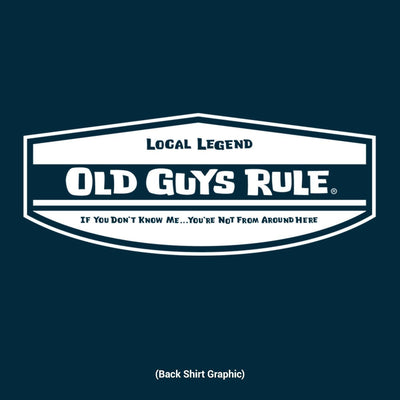 Old Guys Rule - Local Legend - Navy Blue T-Shirt - Back Design