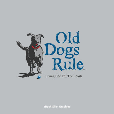 Old Guys Rule - Leash - Sport Grey T-Shirt - Back Graphic