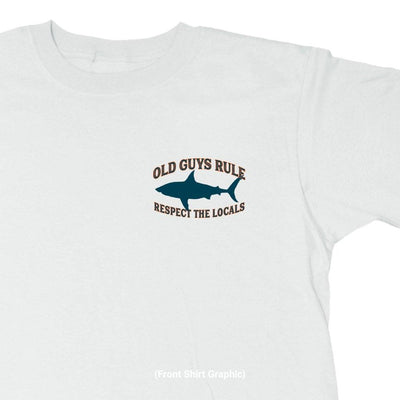 Old Guys Rule - Local Respect - White T-Shirt - Front Graphic