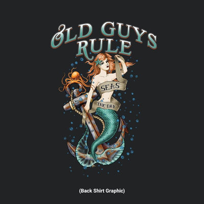 Old Guys Rule - Seas The Day - Black T-Shirt - Back Graphic