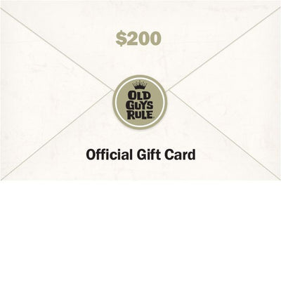 Old Guys Rule - Gift Card - $200