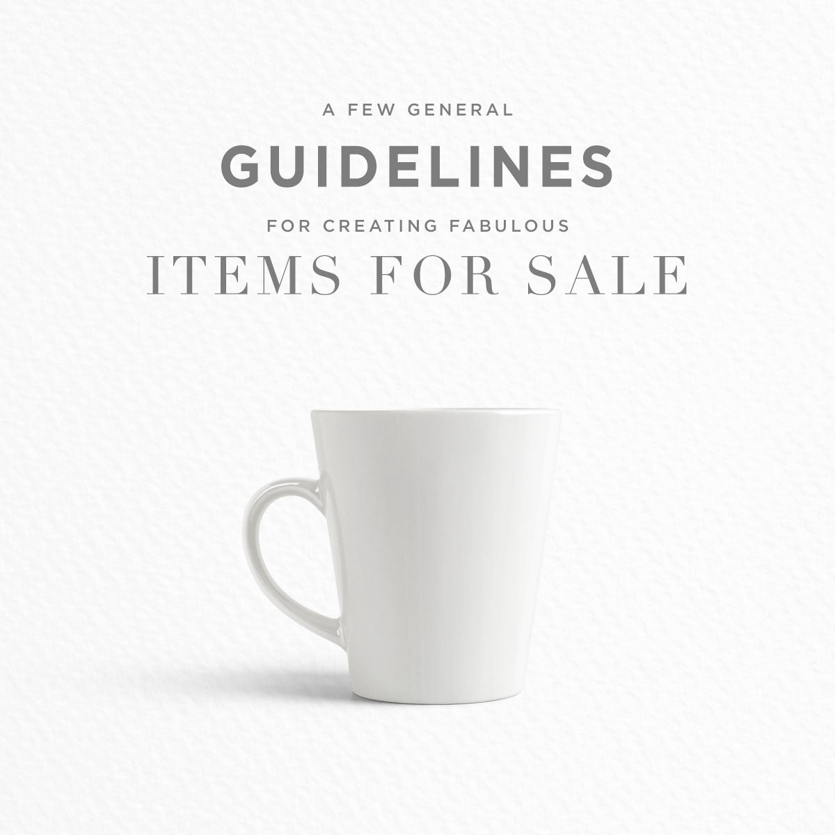 create items for sale general guidelines