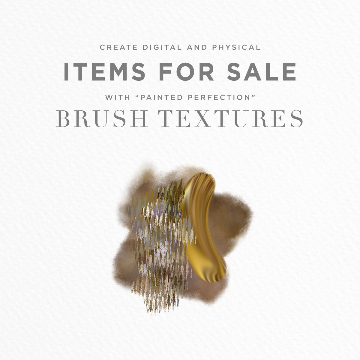 create items for sale using painted brush stroke textures