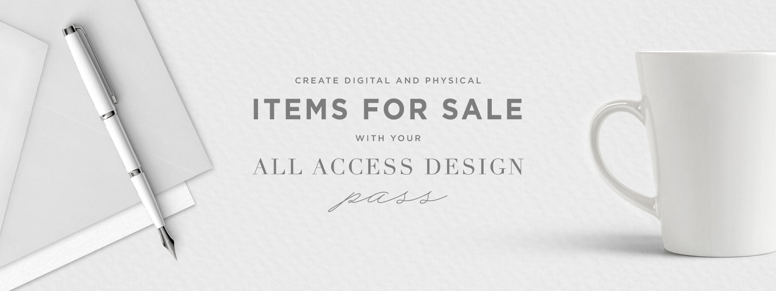 create items for sale using your all access design pass
