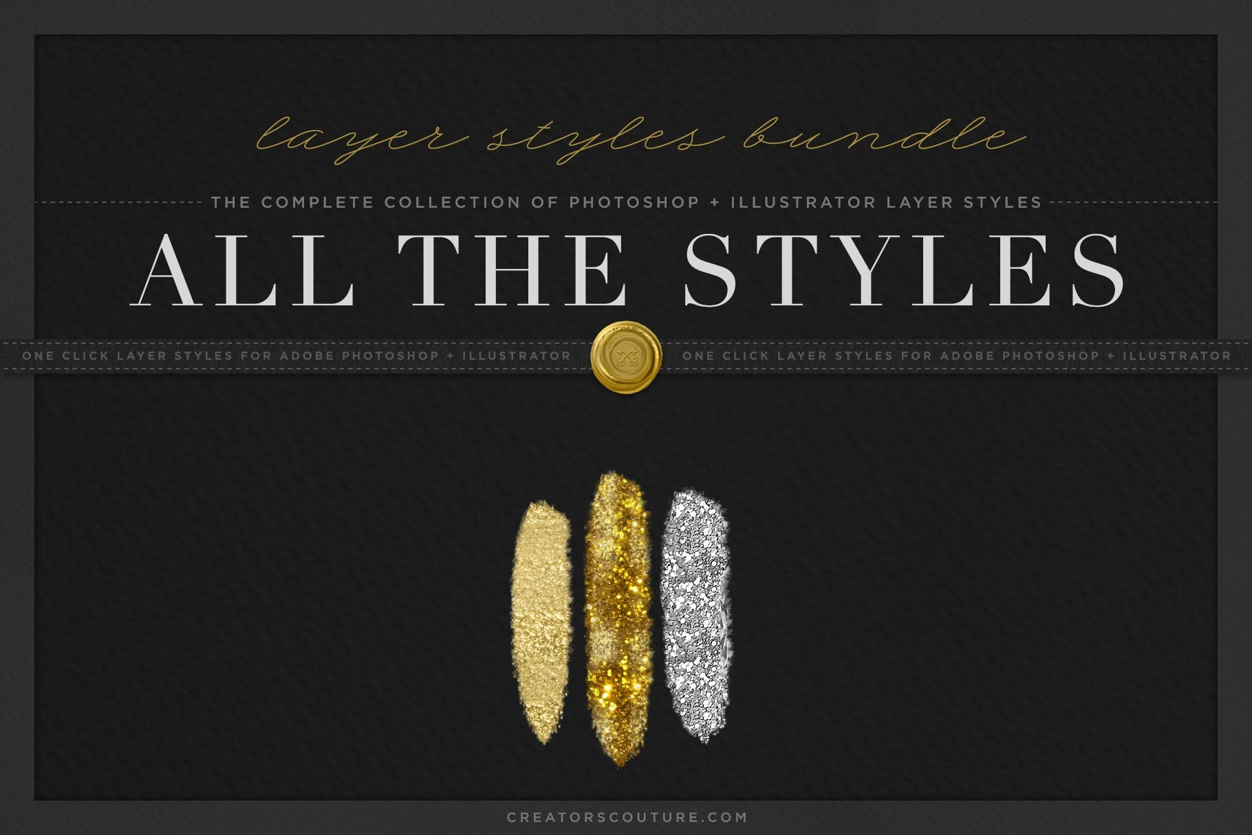 ALL The Styles: The Complete Collection of Adobe Photoshop and Illustrator  Layer Styles | Save over 76% for a VERY LIMITED TIME