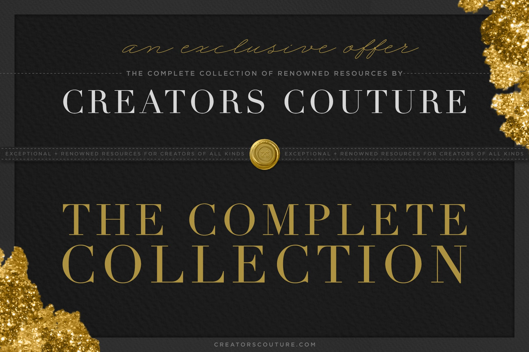 The Complete Creators Couture Collection | An Exclusive Offer - Creators Couture